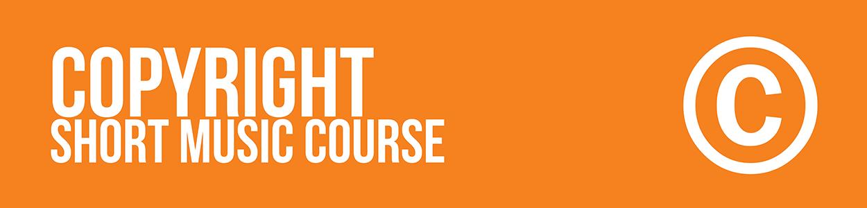 copyright short music course online